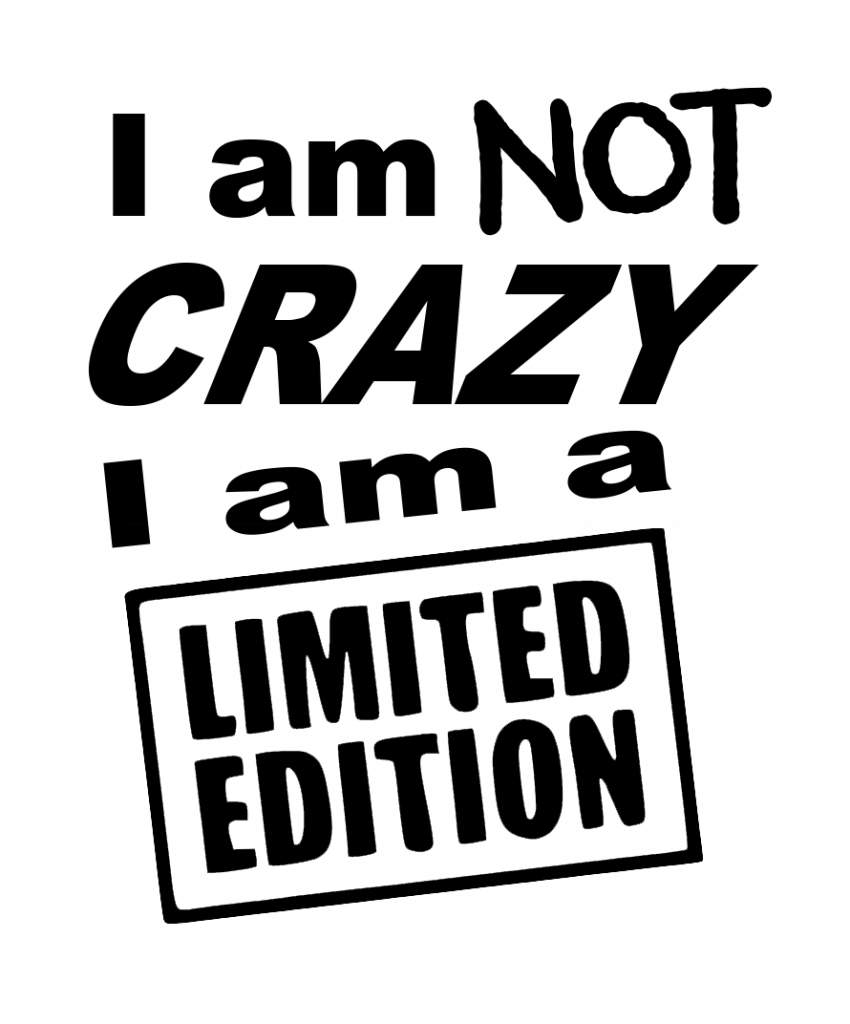 I am NOT Crazy SVG File