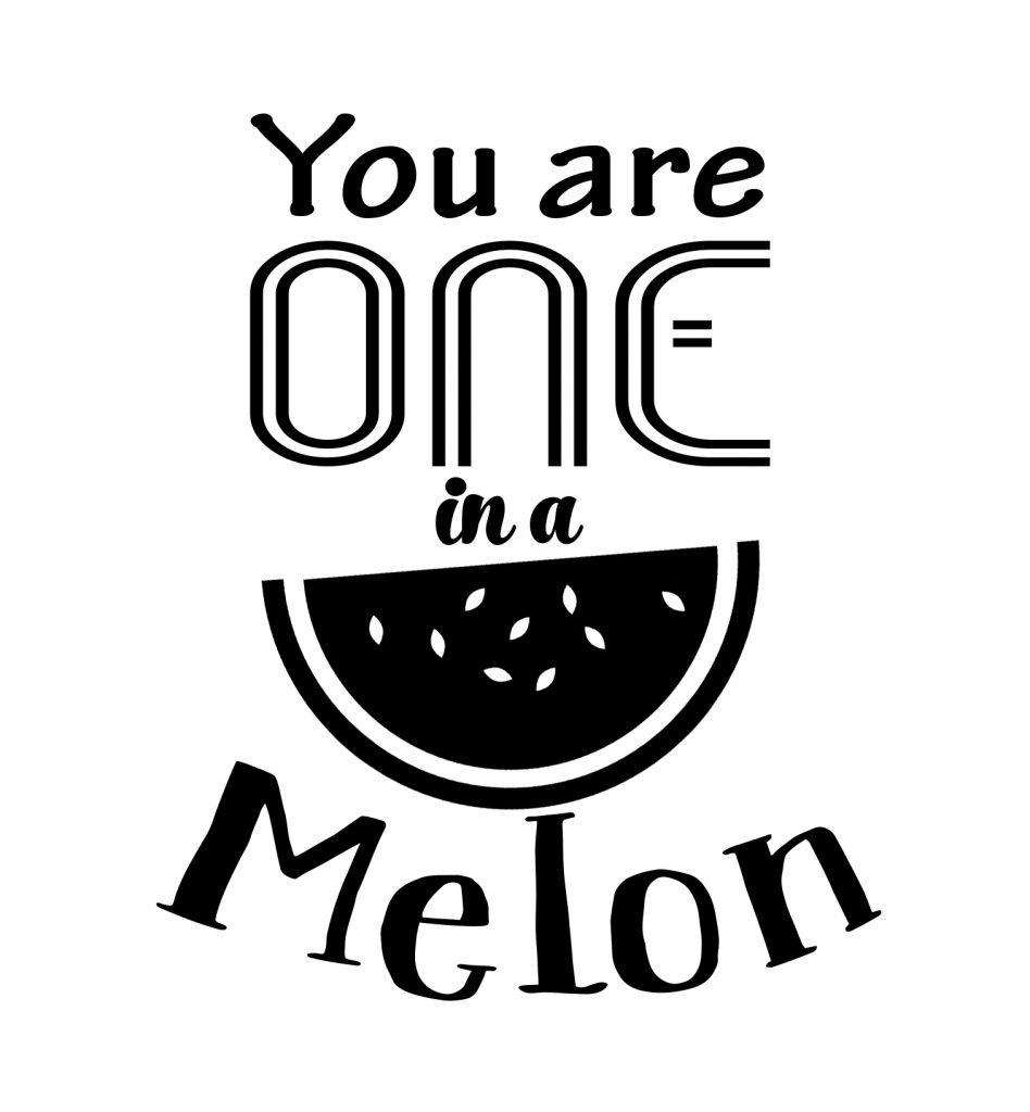 Free Your one in a Melon SVG File