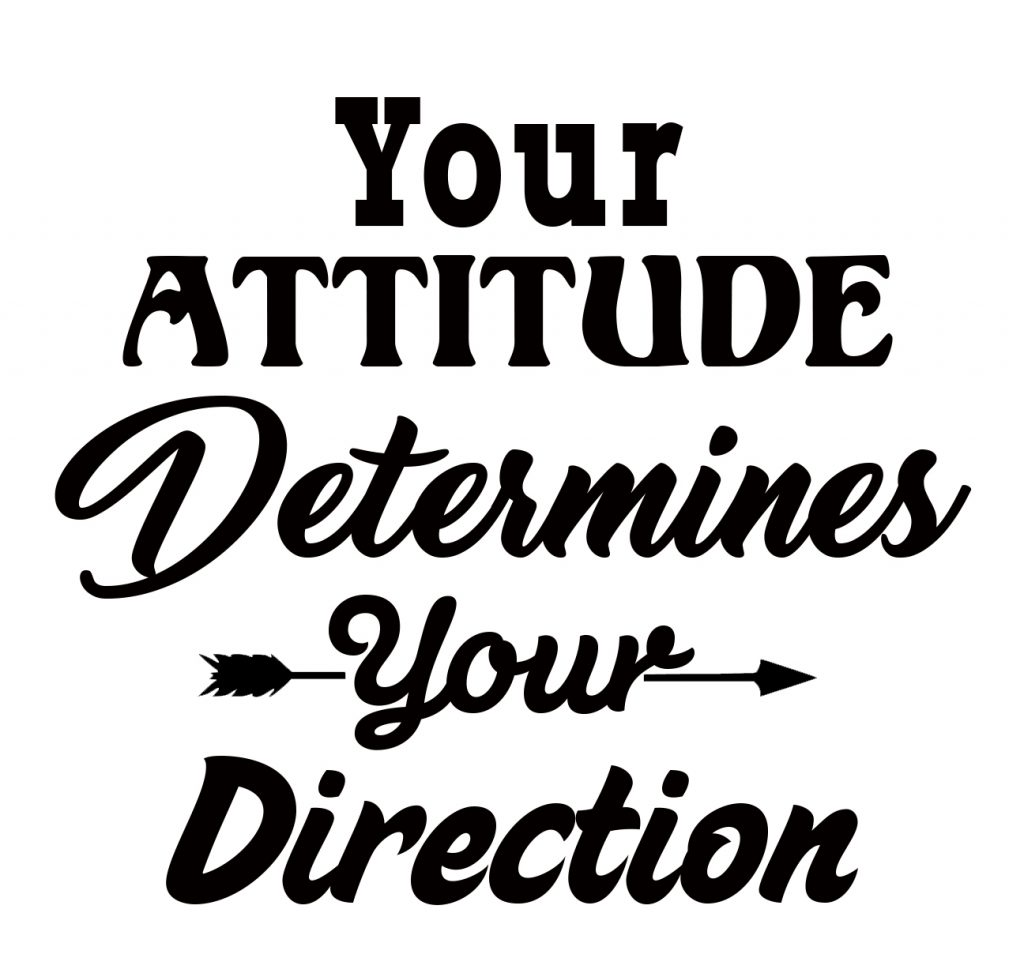 Free Your Attitude Determines Your Direction Svg Free