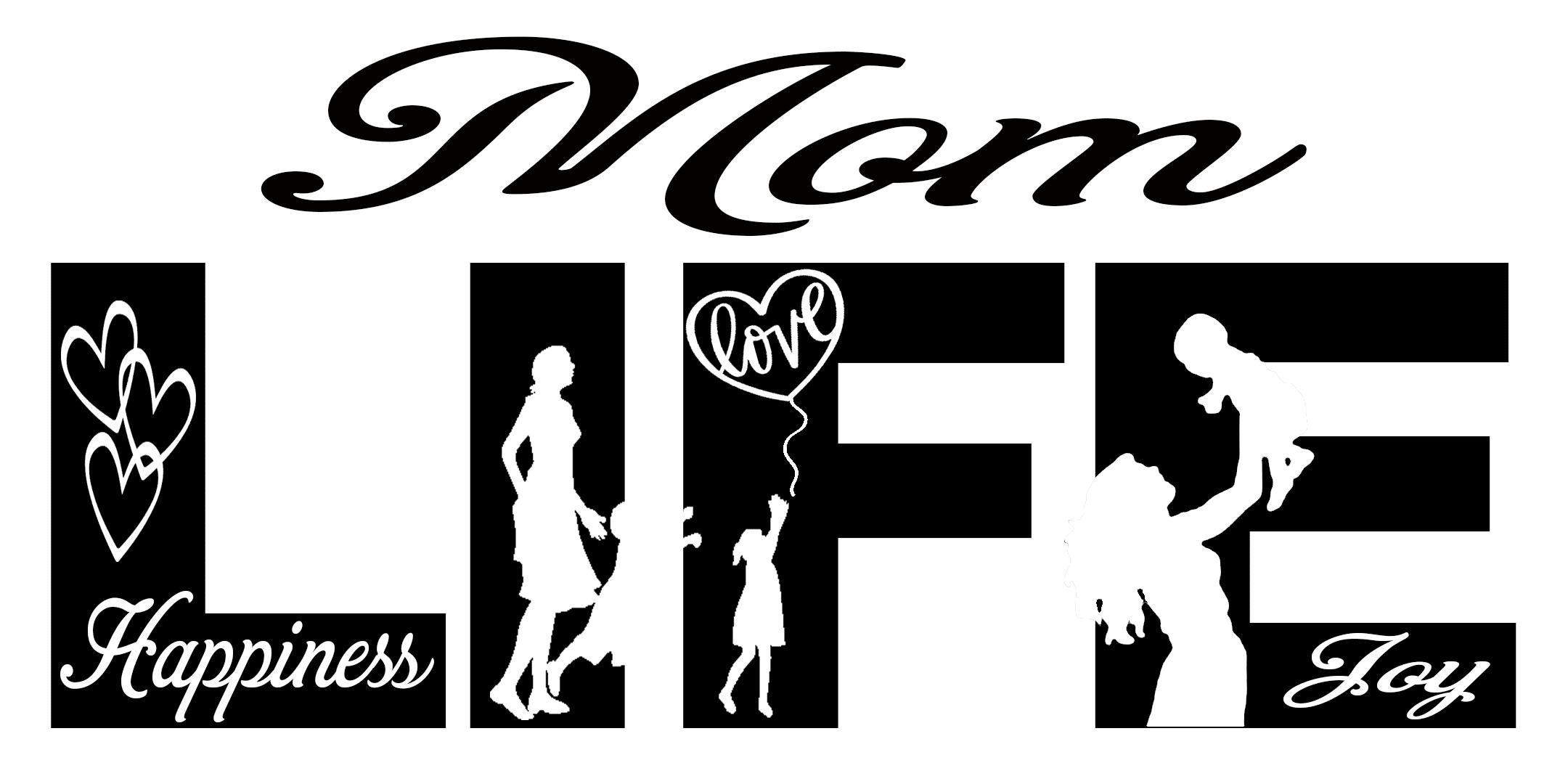 Free Mom LIFE SVG File