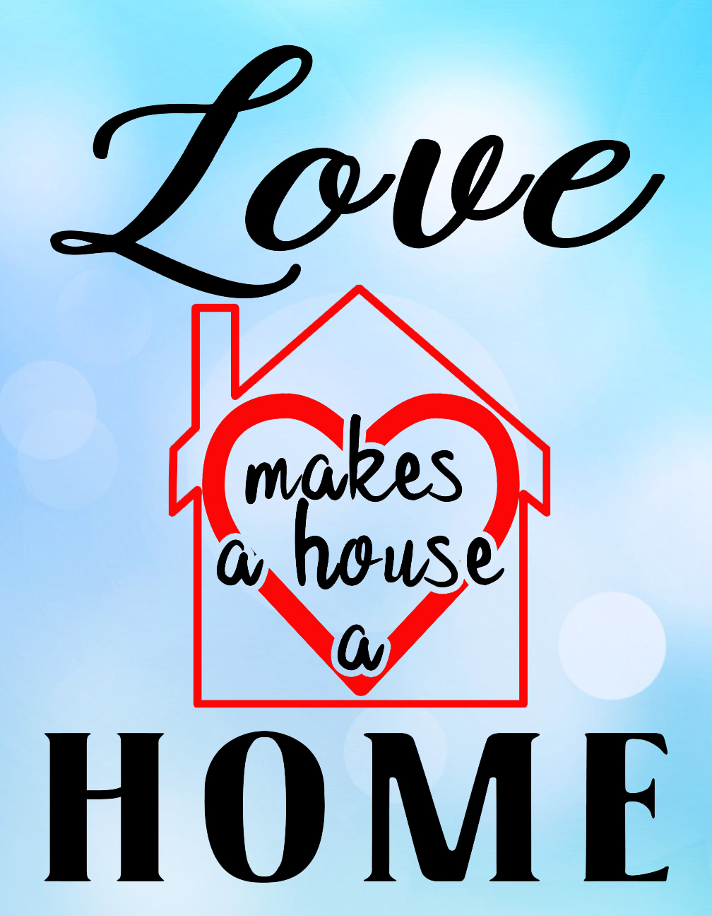 Free Love Makes a House SVG File