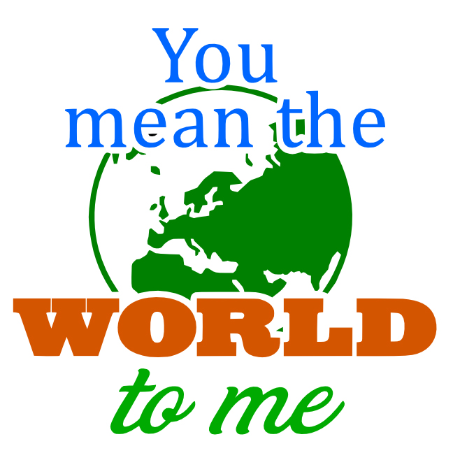 Free You Mean the World SVG Cutting File