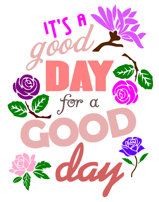 Free Good Day SVG Cutting File