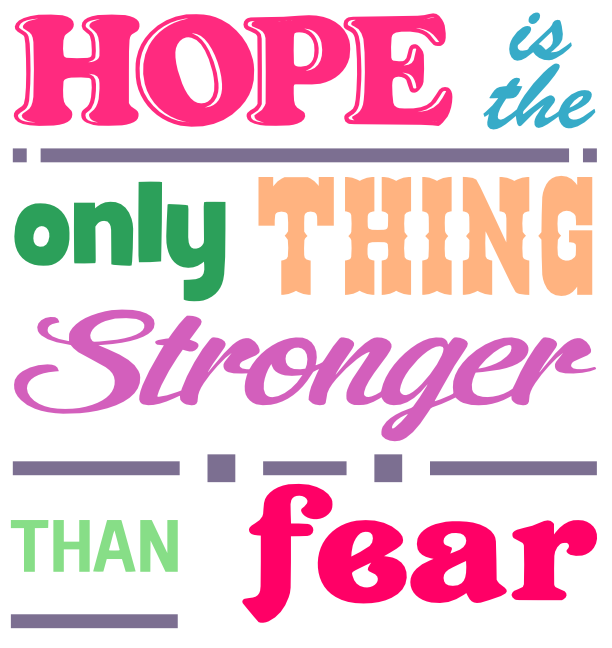 Free Hope and Fear SVG Cutting File