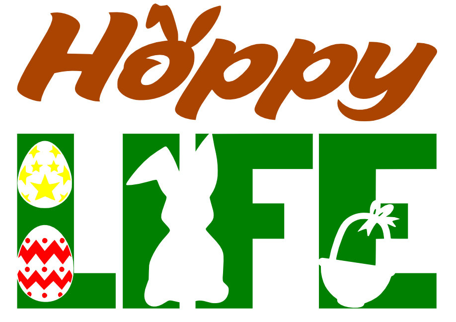 Free Hoppy Life Easter SVG Cutting File