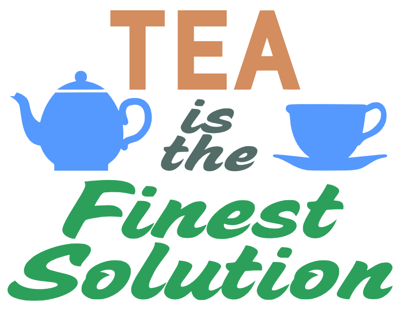 Free Tea is the Solution SVG Cutting File