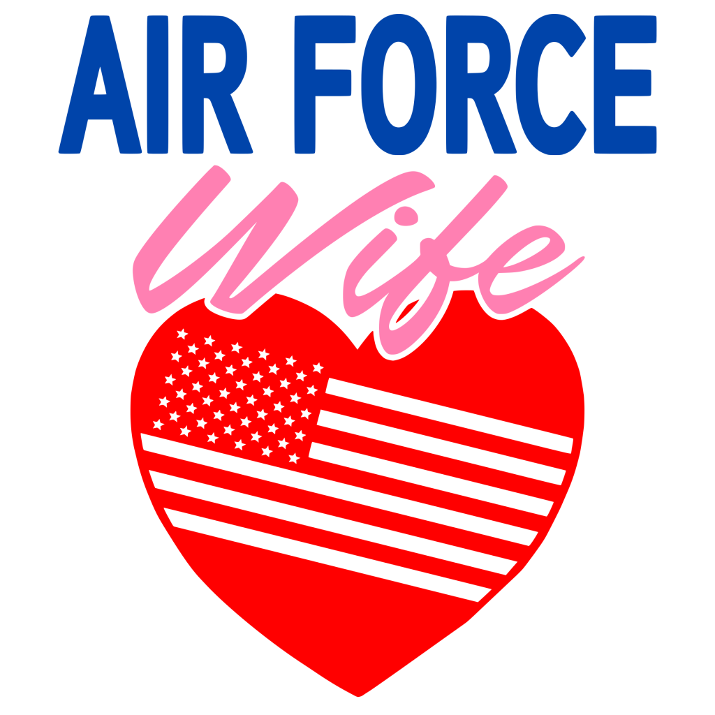 Free Air Force Wife SVG Cutting File