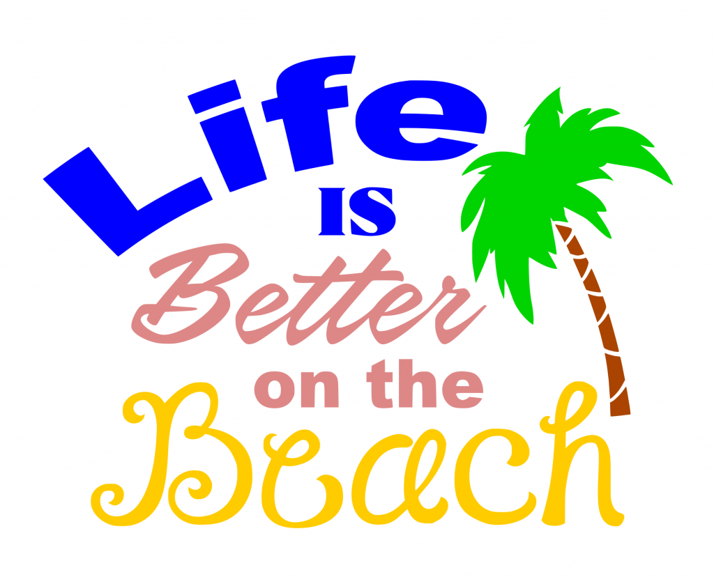 Free Life on the Beach SVG Cutting File - Free SVG Files