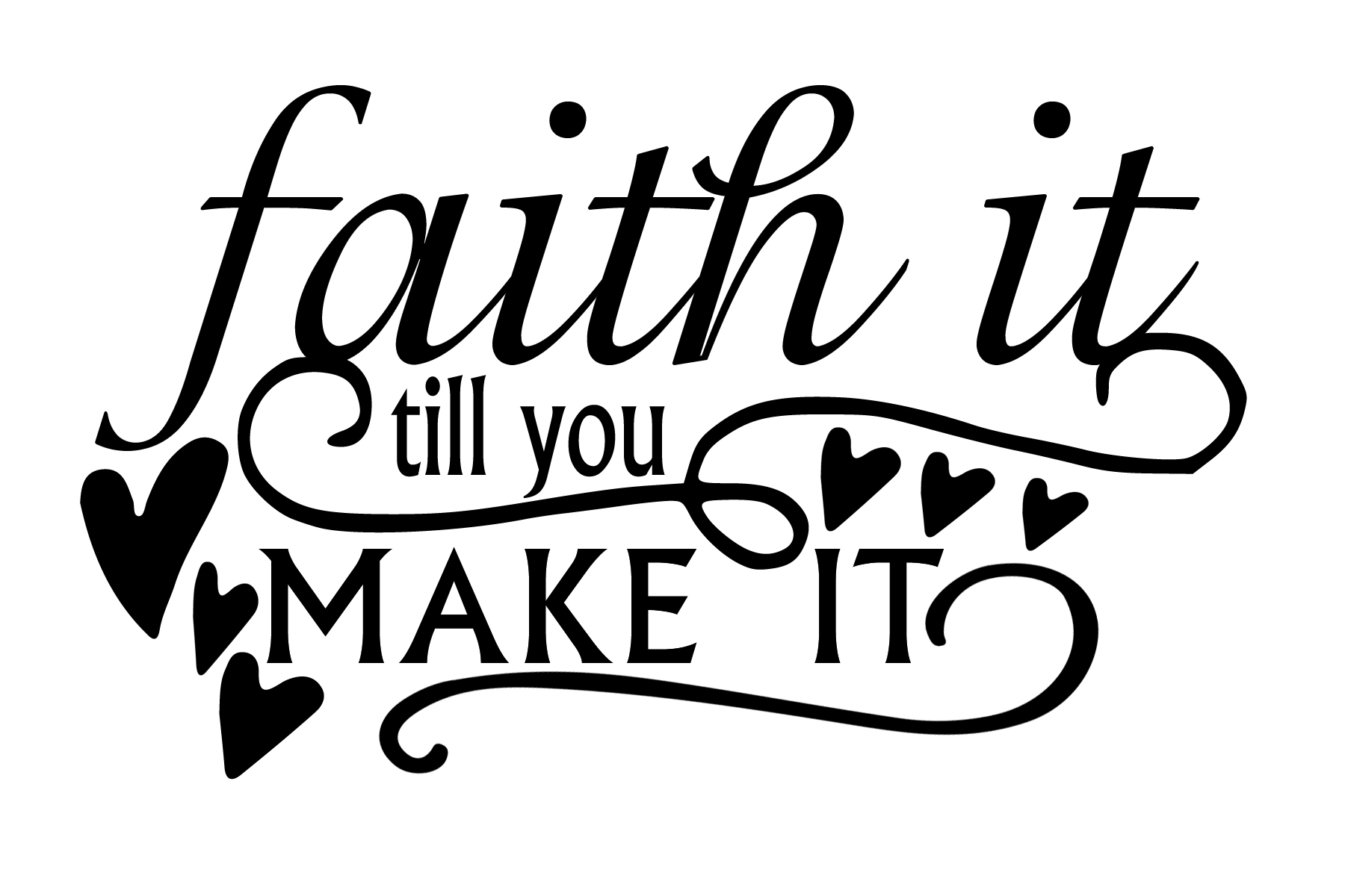 Free Faith it SVG File