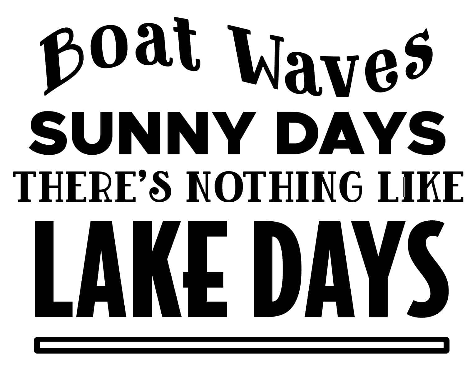 Free Lake Days SVG File